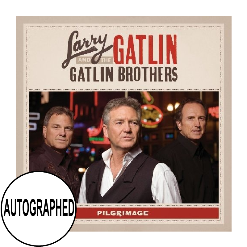 Gatlin Brothers AUTOGRAPHED CD- Pilgrimage