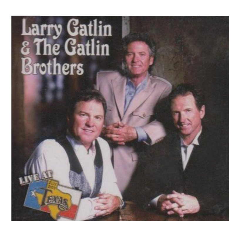 Gatlin Brothers CD- Live at Billy Bob's Texas