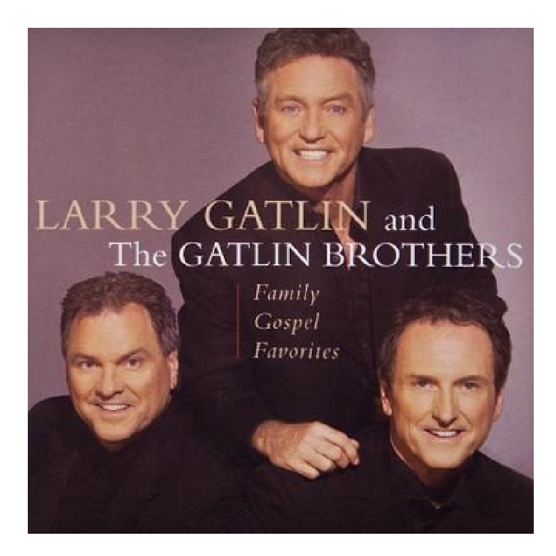 Gatlin Brothers CD- Family Gospel Favorites