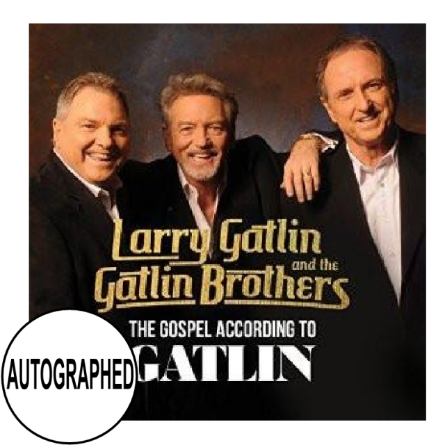 Gatlin Brothers AUTOGRAPHED CD- Gospel According to Gatlin